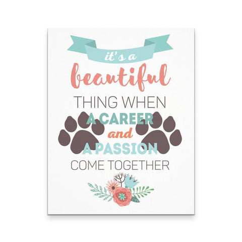 Veterinary Canvas - It's beautiful thing when a career and a passion come together-Canvas Wall Art-Teelime | shirts-hoodies-mugs