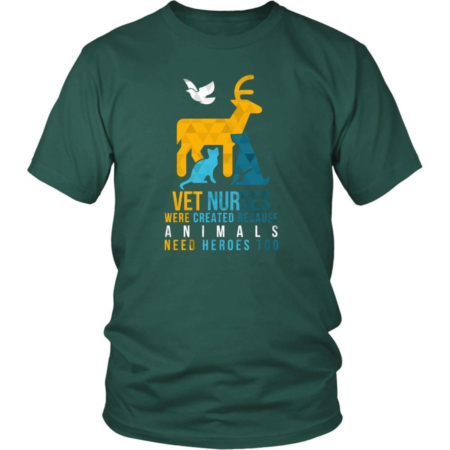 Veterinary T Shirt - Vet Nurses were created because Animals need heroes too-T-shirt-Teelime | shirts-hoodies-mugs