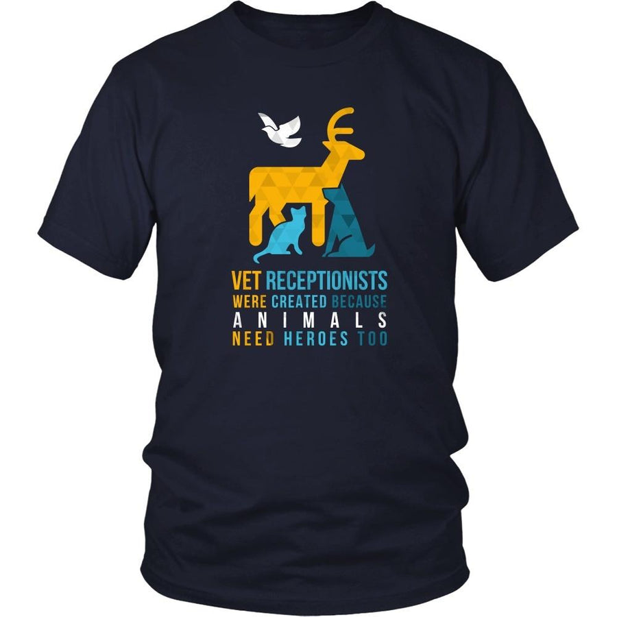 Veterinary T Shirt - Vet Receptionists were created because Animals need heroes too-T-shirt-Teelime | shirts-hoodies-mugs