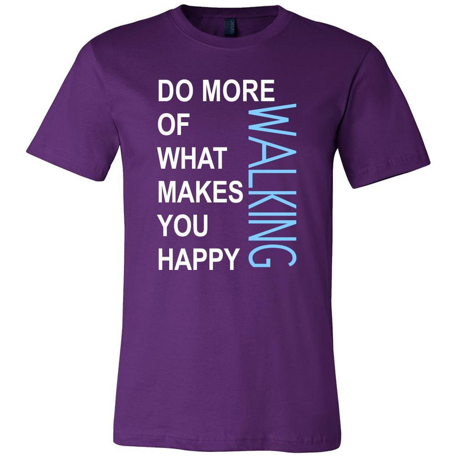 Walking Shirt - Do more of what makes you happy Walking- Hobby Gift