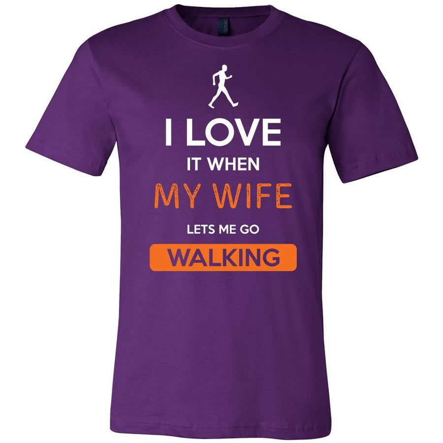 Walking Shirt - I love it when my wife lets me go Walking - Hobby Gift