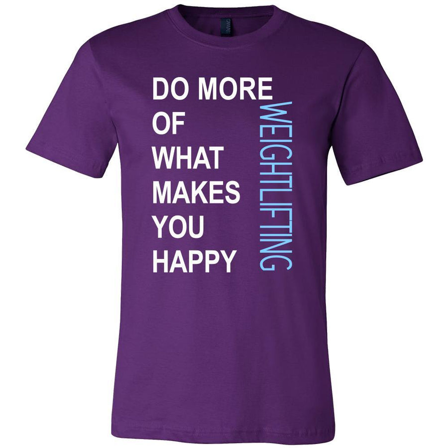 Weightlifting Shirt - Do more of what makes you happy Weightlifting- Sport Gift-T-shirt-Teelime | shirts-hoodies-mugs