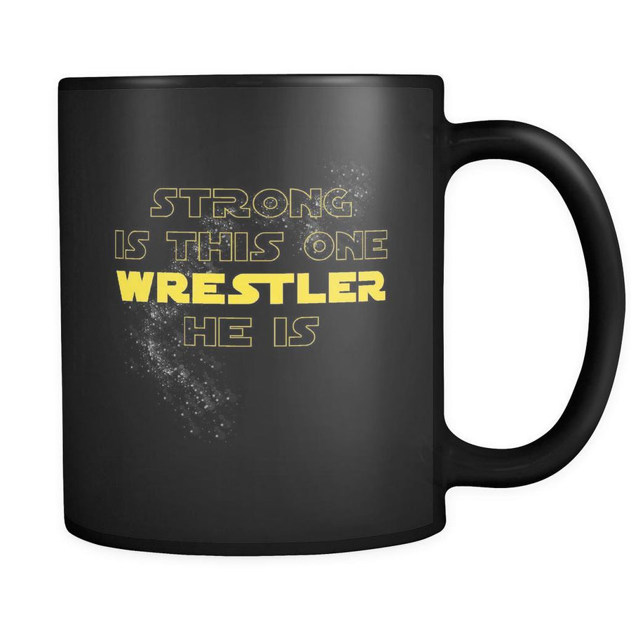 Wrestling Strong Is This One Wrestler He is 11oz Black Mug-Drinkware-Teelime | shirts-hoodies-mugs