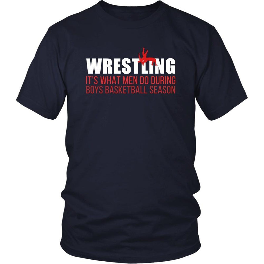 Wrestling T Shirt - It's what men do during boys basketball season-T-shirt-Teelime | shirts-hoodies-mugs