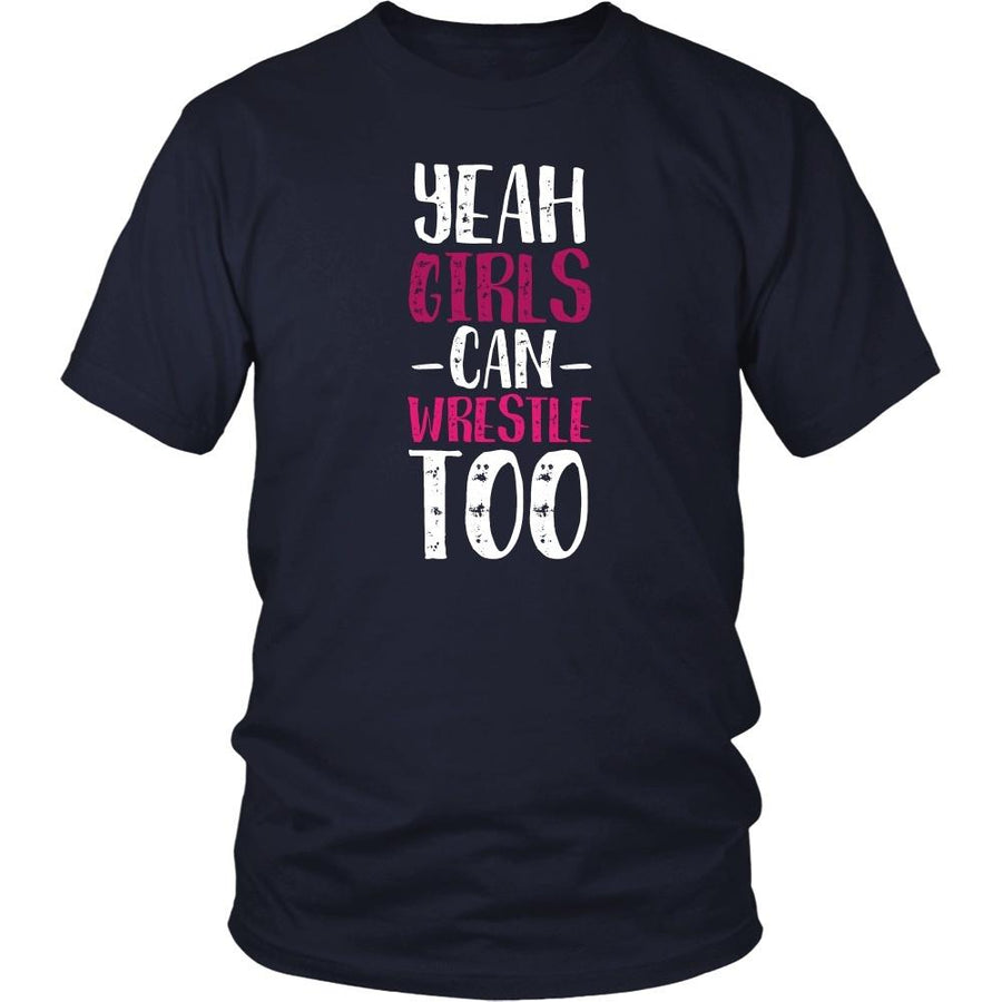 Wrestling T Shirt - Yeah Girls can wrestle too-T-shirt-Teelime | shirts-hoodies-mugs