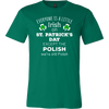 Everyone's a Little Irish Except the Polish we are still Polish - T-shirt-T-shirt-Teelime | shirts-hoodies-mugs