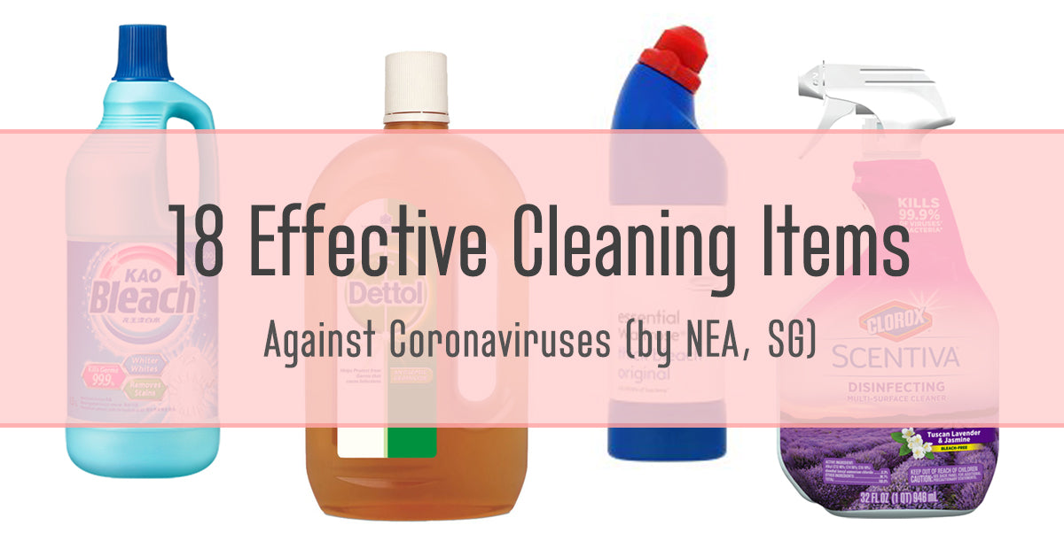 (UPDATED) COVID-19: List of effective cleaning items by NEA (SG)