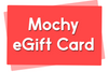 Mochy eGift Card - Moinàrchy MIY (HK)