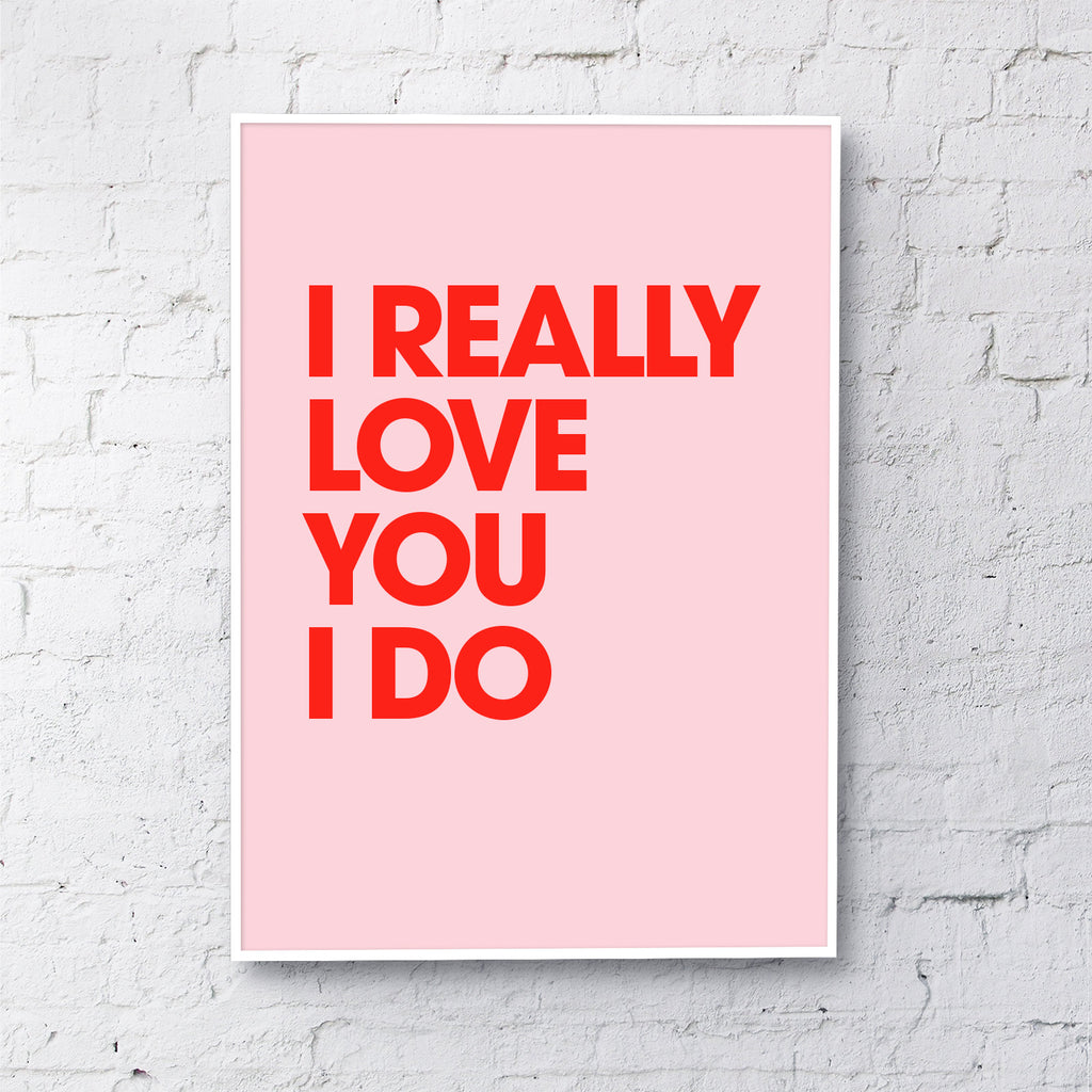I really love you (red on pale pink)