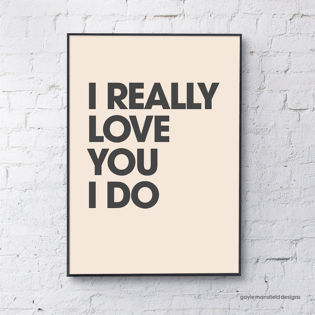 I really love you (black on cream)