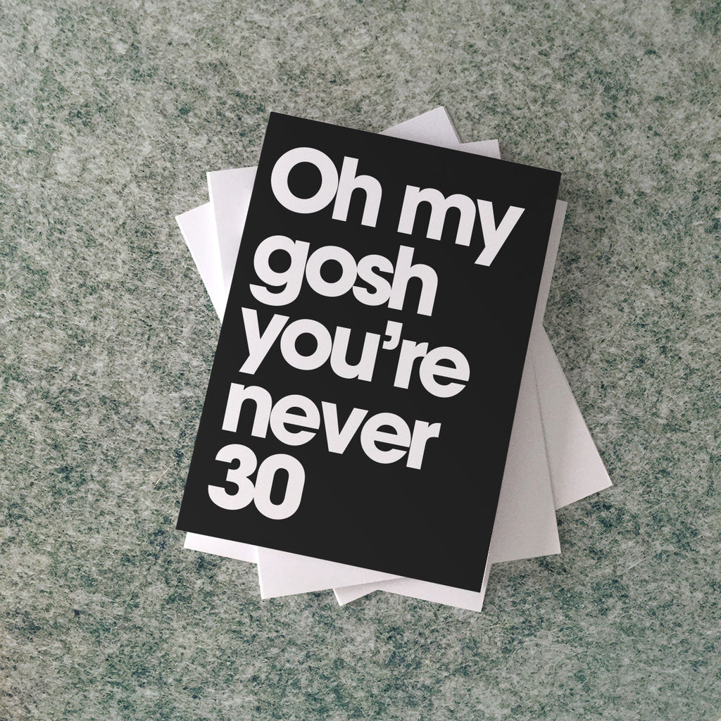 'oh my gosh' 30 card