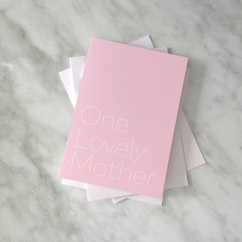 'One Lovely Mother' card (pink)