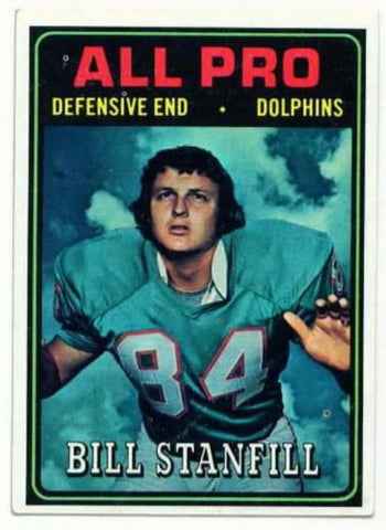 1974 Topps Bill Stanfill All Pro Miami Dolphins card