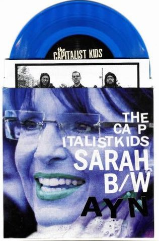 "The Capitalist Kids Sarah Palin/Ayn Rand 7"" on Clear Blue vinyl w/lyric sheet - redrum comics"