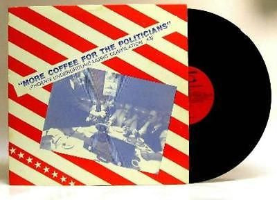 More Coffee for the Politicians Phoenix Punk LP JFA Sin City Girls Zany Guys ONS - redrum comics
