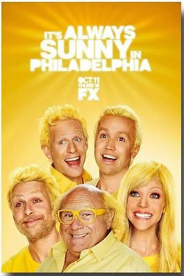 "It's Always Sunny in Philadephia Promo Poster 11x17"" SDCC 2013 Blonde Hair Cast"