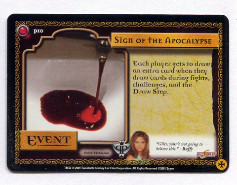 Buffy the Vampire Slayer CCG TCG Sign of the Apocolypse Promo Card P10 BTVS