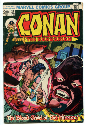 Conan the Barbarian #27 FINE Adapts The Blood of Belshazzar Marvel Comics 1973