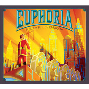 Euphoria: Build a Better Dystopia (Second Edition) - Quiche Games