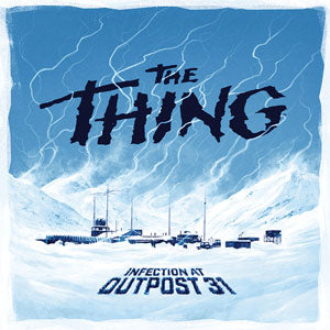 The Thing: Infection at Outpost 31 - Quiche Games