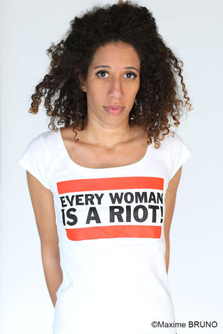 "Women T-Shirt ""Every Woman is a Riot"""