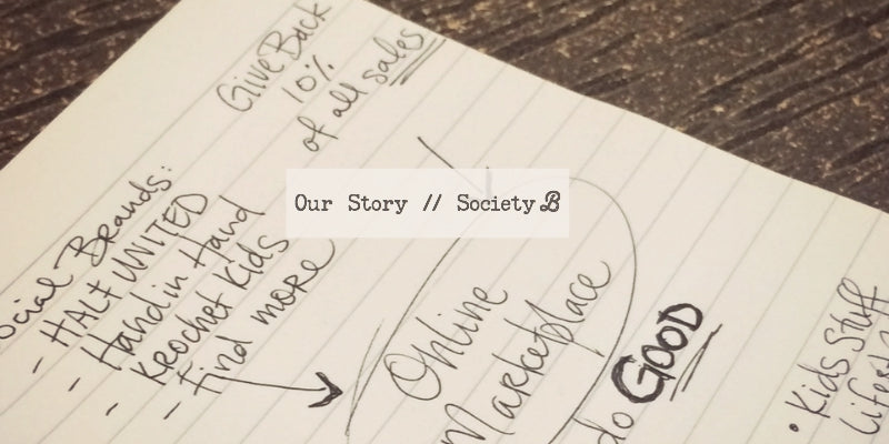 Society B // A Marketplace for Good