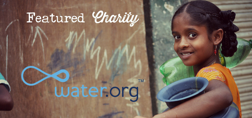 Water.org // Featured Charity at Society B // March 2016