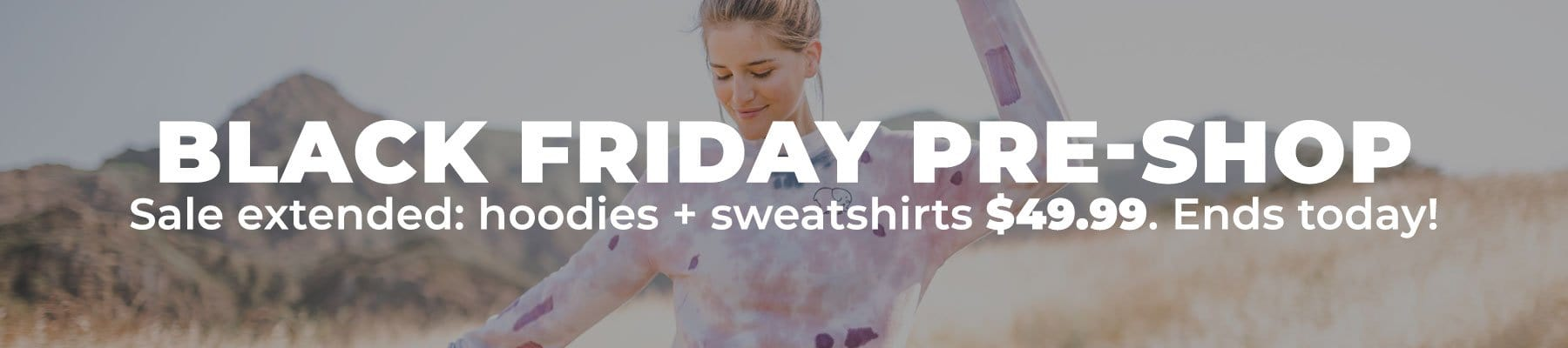 Black Friday pre-shop: hoodies + sweatshirts