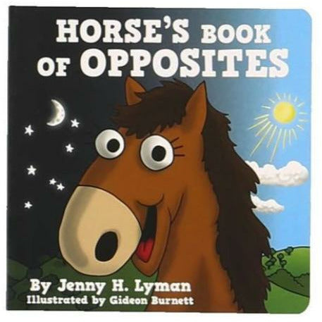 Lazy One Horse's Book of Opposites Board Book - CarouselHorseTack.com