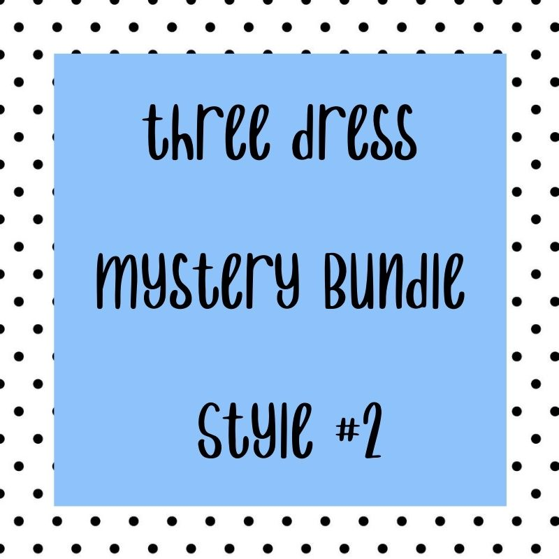 Mystery Dress Bundle #2