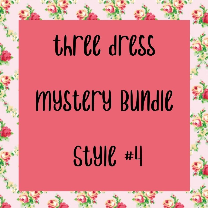 Mystery Dress Bundle #4