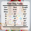 First Day Tunic- Pre Order