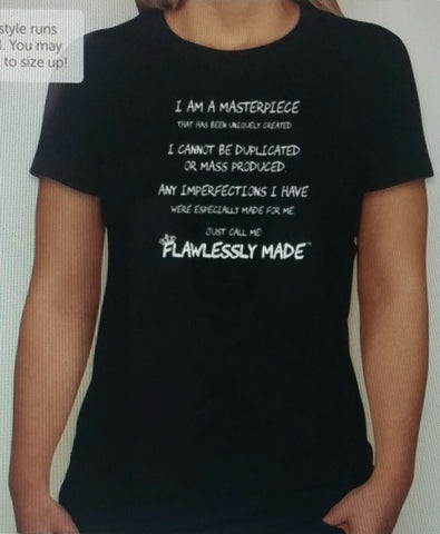 (SOLD OUT) I Am Flawlessly Made™ Masterpiece statement Tee