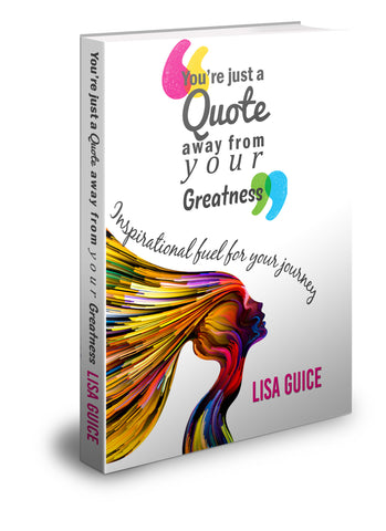 """ You're just a Quote away from your Greatness"" (Book Only)"