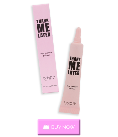 Buy Thanks Me Later Eye Shadow Primer