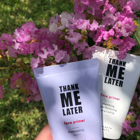 Illuminating and Matte Thank Me Later Face Primer by Elizabeth Mott