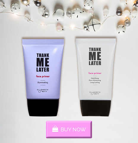 Makeup Gift Ideas for Her Thank Me Later Face Primer For Her