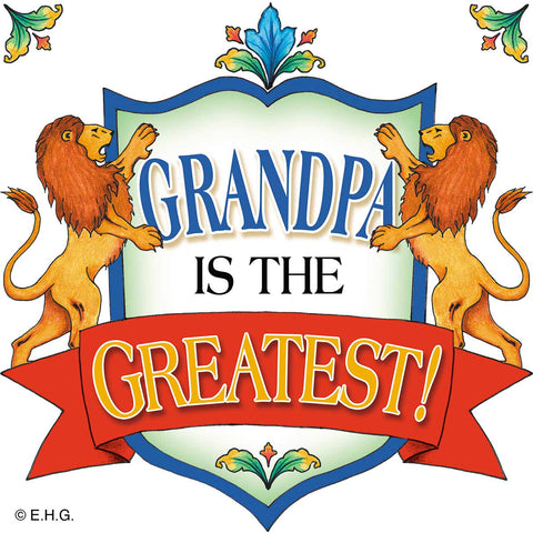 "Gift for Grandpa ""Grandpa Is The Greatest"" Tile"