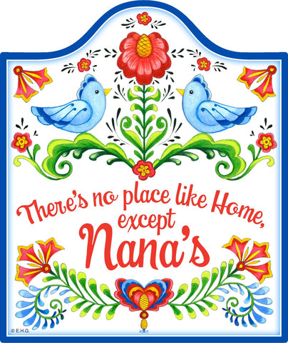 """No Place Like Home Except Nana's"" Decorative Trivet - GermanGiftOutlet.com"