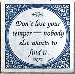 Tile Quotes: Don't Lose Temper.. - GermanGiftOutlet.com  - 1