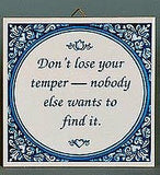 Tile Quotes: Don't Lose Temper.. - GermanGiftOutlet.com  - 2