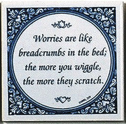 Tile Quotes: Worries Like Breadcrumbs.. - GermanGiftOutlet.com  - 1