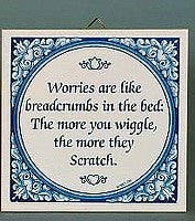Tile Quotes: Worries Like Breadcrumbs.. - GermanGiftOutlet.com  - 2