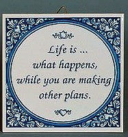 Tile Quotes: Life What Happens.. - GermanGiftOutlet.com  - 1