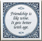 Inspirational Wall Plaque: Friendship Like Wine.. - GermanGiftOutlet.com  - 1