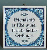 Inspirational Wall Plaque: Friendship Like Wine.. - GermanGiftOutlet.com  - 2