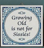 Inspirational Wall Plaque: Growing Old Not.. - GermanGiftOutlet.com  - 2