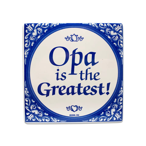 Gift For Opa: Opa The Greatest!