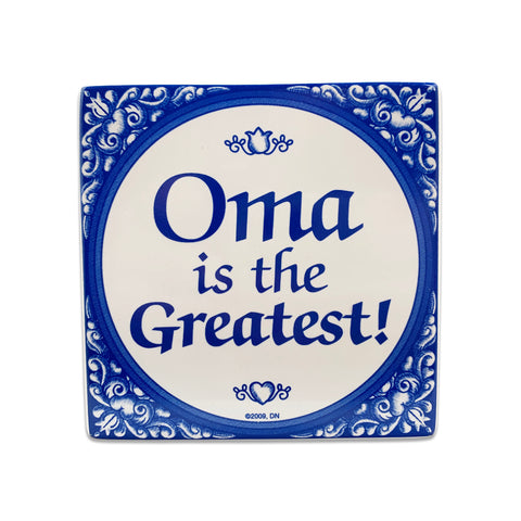 Gift For Oma: Oma The Greatest!