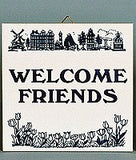 Inspirational Wall Plaque: Welcome Friends - GermanGiftOutlet.com  - 1